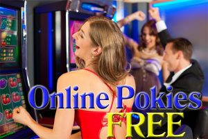 Play Online Pokies Without any Deposit
